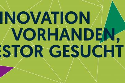 Banner: Innovation vorhanden, Investor gesucht